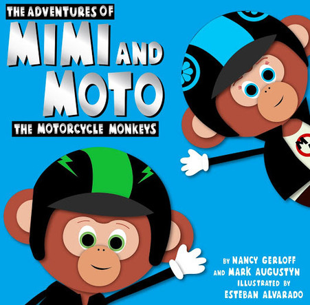 The Adventures of Mimi and Moto - The Motorcycle Monkeys Front Cover