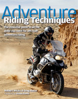 Adventure Riding Techniques by Robert Wicks and Greg Baker