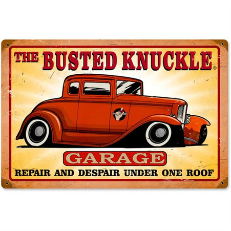 The Busted Knuckle Garage Hot Rod Antique Metal Sign