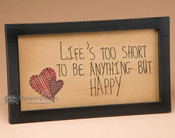 Life's Too Short Stitch Art