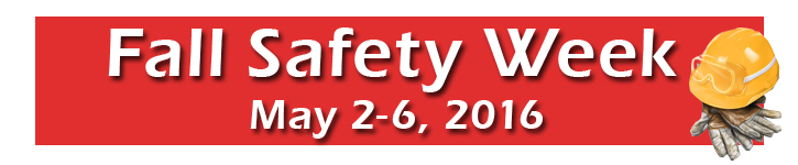 Step Up, Stand Down May Fall Safety Week