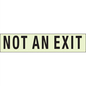 EcoGlo Glow in the Dark Not An Exit Sign, One-Sided, Unframed