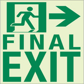 "EcoGlo Glow in the Dark ""Final Exit to the Right"" Sign, 1-Sided, Unframed"