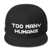 Too Many Humans Wool Blend Snapback
