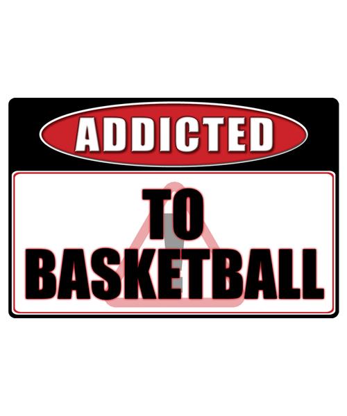 Basketball - Addicted Warning Sticker