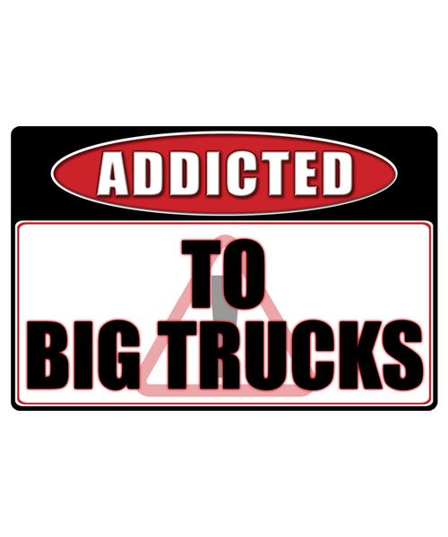 Big Trucks 4x4 - Addicted Warning Sticker