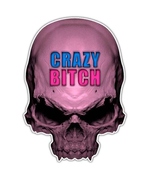 Crazy Bitch Skull Sticker