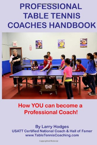 Professional Table Tennis Coaches Handbook (42 pages)