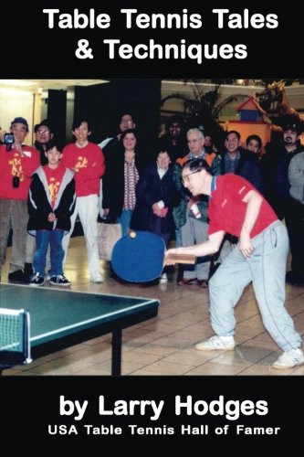 Table Tennis Tales & Techniques (272 pages)