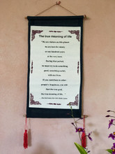 """The True Meaning of Life """" Quote Scroll By The Dalai Lama"""