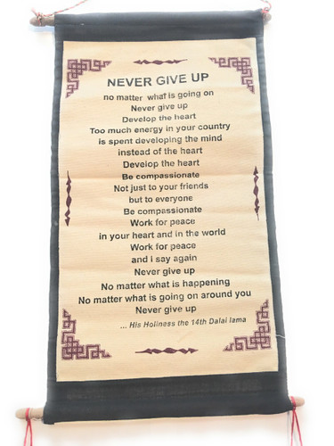 Dalai Lama Quote- Never Give Up Cotton Canvas Scrolls