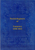 Yorkshire Parish Registers: Gargrave 1558-1812