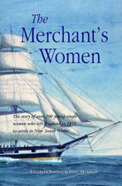 The Merchant's Women: The Story of Over 200 Young Single Women Who Left England in 1833 to Settle in New South Wales