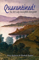 Quarantined!: The 1837 Lady Macnaghten Immigrants