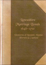 Lancashire Marriage Bonds 1648-1710