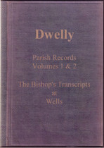 Dwelly's Parish Records Volume 1 and 2: Somerset (Wells) Monumental Inscriptions