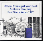Official Municipal Year Book and Shires Directory New South Wales 1907