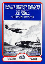 RAAF Flying Boats at War: The Way it Was