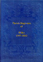 Yorkshire Parish Registers: Ilkley 1597-1812