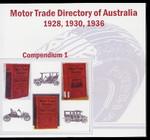 Motor Trade Directory of Australia Compendium 1 1928-1936