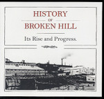 History of Broken Hill: Its Rise and Progress