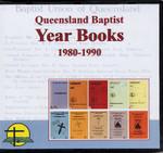 Queensland Baptist Year Books 1980-1990