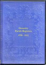 Shropshire Parish Registers: Oswestry 1558-1812