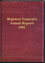 Annual Report of the Registrar General of Births, Deaths, and Marriages in England and Wales 1901