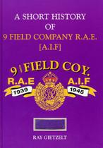A Short History of 9 Field Company R.A.E. [A.I.F.] 1939-1945