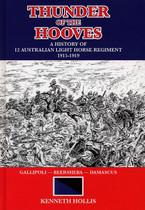 Thunder of the Hooves: A History of 12 Australian Light Horse Regiment 1915-1919