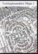 Nottinghamshire Maps Volume 1
