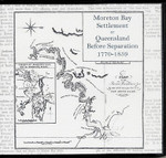 Moreton Bay Settlement or Queensland Before Separation 1770-1859