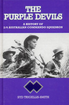 The Purple Devils: A History of 2/6 Australian Commando Squadron