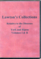 Lawton's Collections: Relative to the Dioceses of York and Ripon Volume 1 and 2