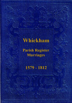 Durham Parish Registers: Whickham 1579-1812