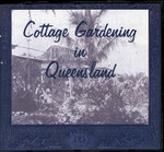 Cottage Gardening in Queensland