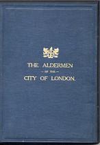 The Aldermen of the City of London