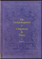 Surrey Parish Registers: Chipstead 1656-1812 and Titsey 1579-1812