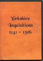 Yorkshire Inquisitions 1241-1306