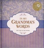 In My Grandma's Words: Her Story in Her Words