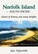 Norfolk Island, South Pacific: Island of History and Many Delights
