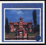 Concord: A Centenary History