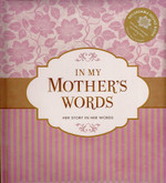 In My Mother's Words: Her Story in Her Words