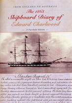 The 1863 Shipboard Diary of Edward Charlwood from England to Australia