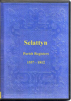 Shropshire Parish Registers: Selattyn 1557-1812