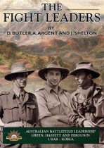 The Fight Leaders: A Study of Australian Battlefield Leadership (Green, Ferguson and Hasset)