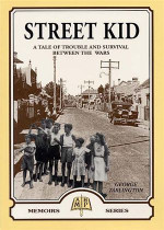 Street Kid: A Tale of Trouble and Survival Between the Wars