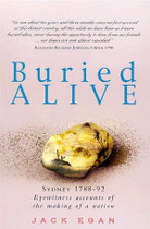 Buried Alive: Sydney 1788-92: Eyewitness Accounts of the Making of a Nation