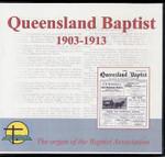 Queensland Baptist 1903-1913