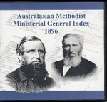 Australasian Methodist Ministerial General Index 1896